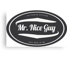 Mr. Nice Guy - Vintage Cool and Funny Clothing and Gifts Design Canvas Print