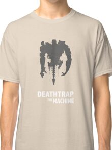 Deathtrap The Machine Classic T-Shirt