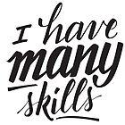 Xena: I have many skills by isacrosta