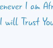 I Will Trust You (Blue) Sticker