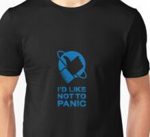 I'd Like Not to Panic Unisex T-Shirt