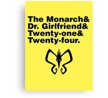 Team Monarch Canvas Print