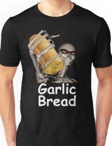 when ur mom com hom n maek hte garlic bread!!!! Unisex T-Shirt