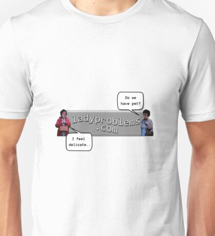 Ladyproblems.com Unisex T-Shirt