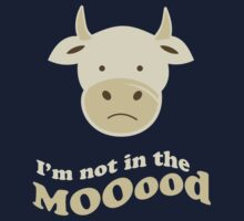 Funny Cow I'm Not In The Mood T Shirt Baby Tee