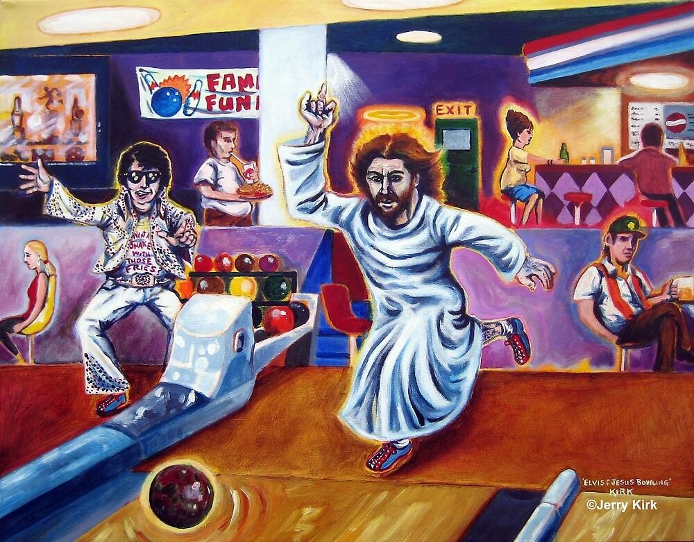 'ELVIS & JESUS BOWLING' by Jerry Kirk