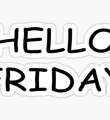 Hello Friday Clothing and Gifts Design Sticker