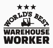 World's best warehouse worker by Designzz