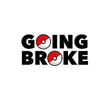 Going Broke Playing Pokemon GO Photographic Print