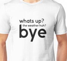 Funny Cool Sarcastic Text Gift Tshirt Unisex T-Shirt