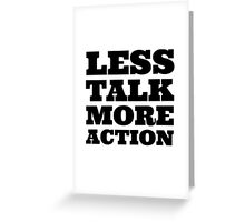 Less Talk More Action Cool Quote Party  Greeting Card