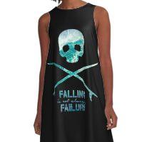 Falling is not always a failure A-Line Dress