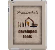 Big Bang Theory - Neanderthals developed tools iPad Case/Skin