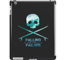 Falling is not always a failure iPad Case/Skin