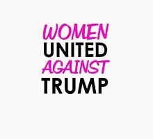 Women United Against Trump Unisex T-Shirt