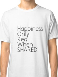 Real Happiness Classic T-Shirt
