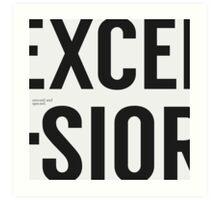 Excelsior. Art Print