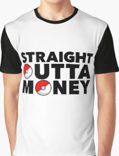Pokemon Go - Straight Outta Money Graphic T-Shirt