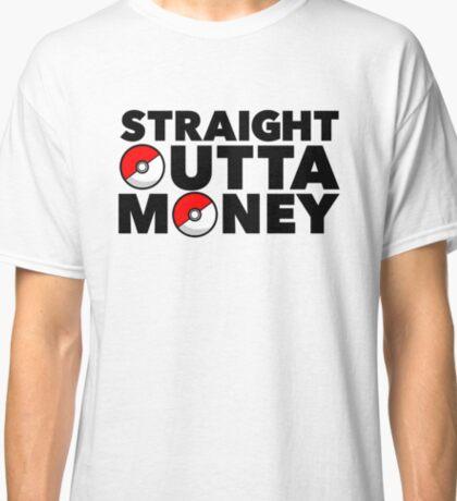 Pokemon Go - Straight Outta Money Classic T-Shirt