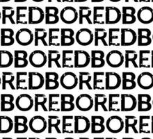 Am I Boring You? Sticker