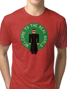 "-MOVIES- Matrix ""Welcoeme to the real world"" Tri-blend T-Shirt"