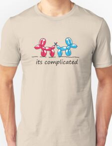 its complicated  Unisex T-Shirt
