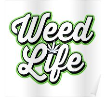 WEED LIFE Poster
