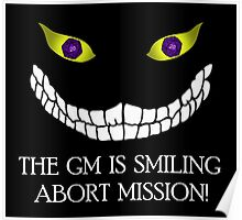 The GM Is Smiling Poster