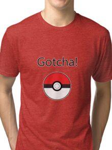 Pokemon Go - Gotcha! Tri-blend T-Shirt