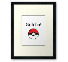 Pokemon Go - Gotcha! Framed Print