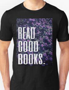 Read Good Books Unisex T-Shirt