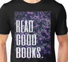 Read Good Books Unisex T-Shirt