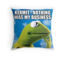 Kermit - Nothing Was My Business Throw Pillow