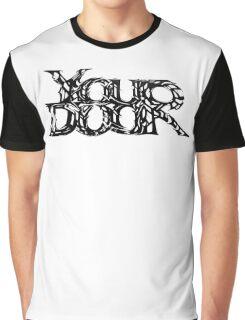 YOUR DOOR Graphic T-Shirt