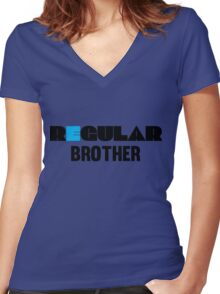 Regular Brother - Clothing and Gifts Design for Brothers Women's Fitted V-Neck T-Shirt