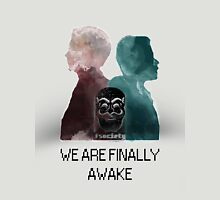 Mr Robot - We are finally awake Unisex T-Shirt