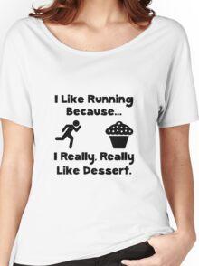 Like Running Dessert Women's Relaxed Fit T-Shirt