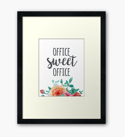 Office Sweet Office Quote Framed Print