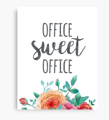 Office Sweet Office Quote Canvas Print