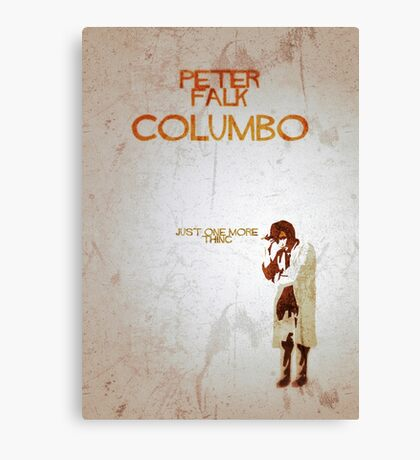 Columbo - Just One More Thing Canvas Print