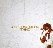 Columbo - Just One More Thing Sticker