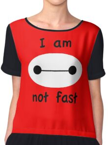 I am not fast - Baymax/Big Hero 6 Chiffon Top
