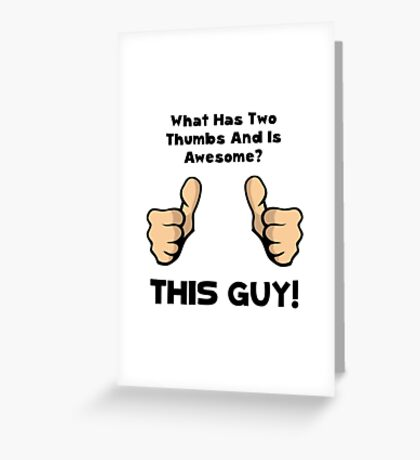 This Guy Awesome Greeting Card