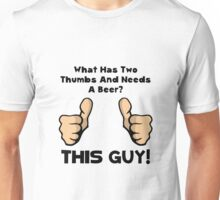 This Guy Beer Unisex T-Shirt
