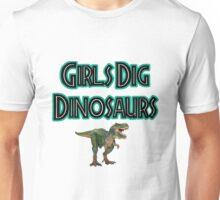 Girls Dig Dinosaurs! Unisex T-Shirt