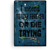 Die Trying Canvas Print