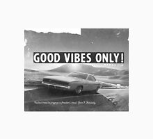 Good vibes only Route66 California Unisex T-Shirt