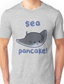 Sea pancake! Unisex T-Shirt