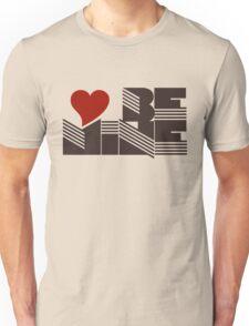 Retro Be mine Unisex T-Shirt
