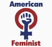 American Feminist  by Boogiemonst